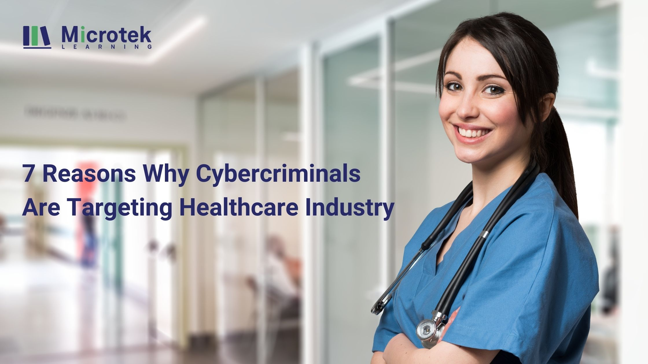 Why Cybercriminals Are Targeting Healthcare Industry