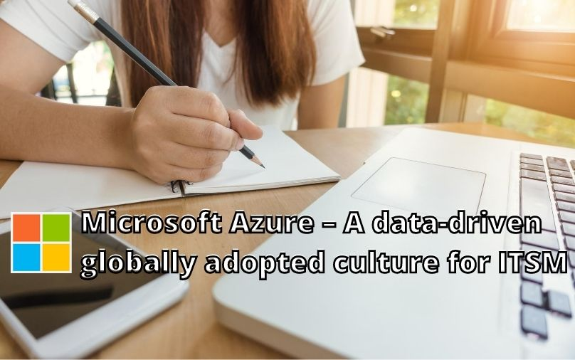 img-microsoft-azure-a-data-driven-globally-adopted-culture-for-itsm.jpg
