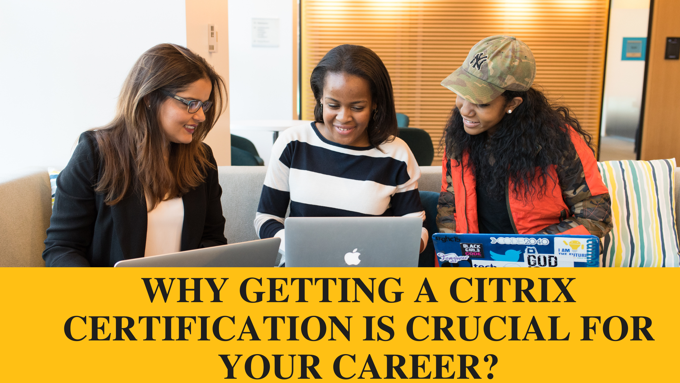 Why getting a Citrix Certification is Significant for Your Career